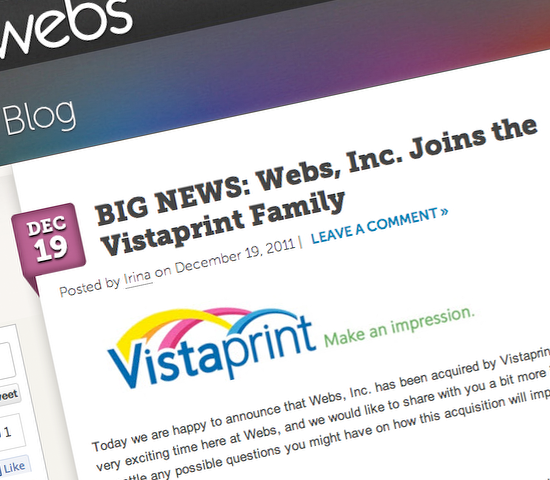Do-it-yourself website builder Webs.com announced today that it was acquired by The Netherlands-based digital printing and marketing company Vistaprint.